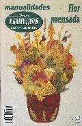 manos maravillosas nº 39: flor prensada-9788488631480