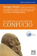 El Arte De La Gestion De Confucio por Enrique Benito epub