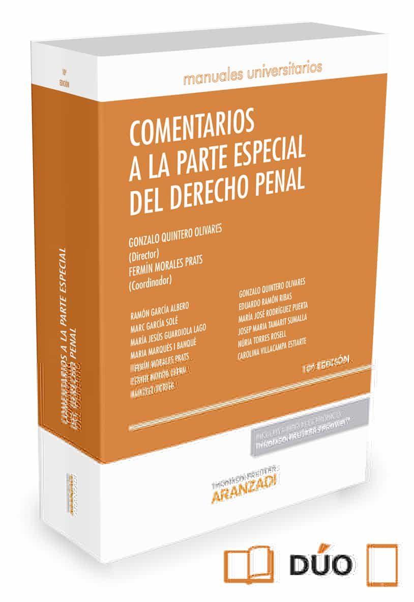 Comentarios A La Parte Especial Del Derecho Penal (10ª Ed.) por Gonzalo Quintero Olivares
