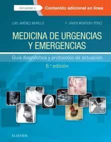 Medicina De Urgencias Y Emergencias 6ª Ed (incluye Acceso A Conte Nido Online) Guía Diagnóstica Y Protocolos De Actuación por Luis Jimenez Murillo;                                                                                    F.j. Montero Perez