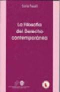La Filosofia Del Derecho Contemporanea por Carla Faralli epub
