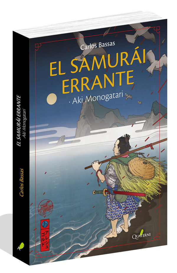 El Samurai Errante (serie Aki Monogatari 3) por Carlos Bassas