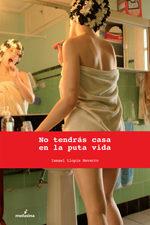 No Tendras Casa En La Puta Vida por Ismael Llopis Navarro epub