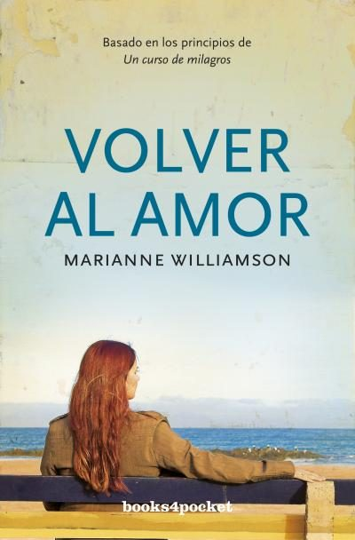 Volver Al Amor por Marianne Williamson Gratis