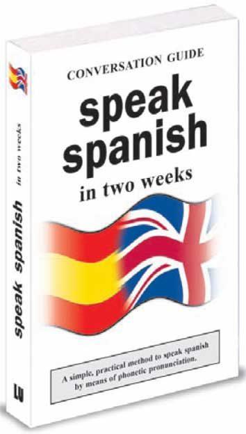 Speak Spanish In Two Weeks: Conversation Guide por Vv.aa.