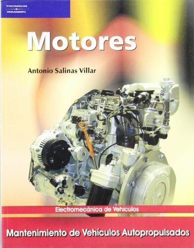 Motores (ciclos Formativos De Grado Medio) por Antonio Salinas Villar Gratis