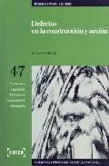 Defectos En La Construccion Y Accion De Responsabilidad (incluye Cd-rom) por A. Esther Vilalta Gratis