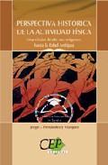 Perspectiva Historica De La Actividad Fisica: Una Vision Desde Su S Origenes Hasta La Edad Antigua por Vv.aa. epub