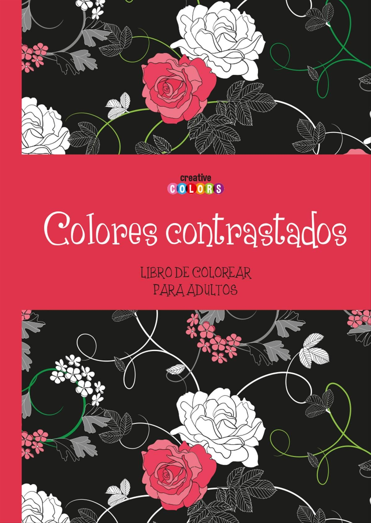COLORES CONTRASTADOS. COLOREAR PARA ADULTOS | VV.AA. | Comprar libro ...