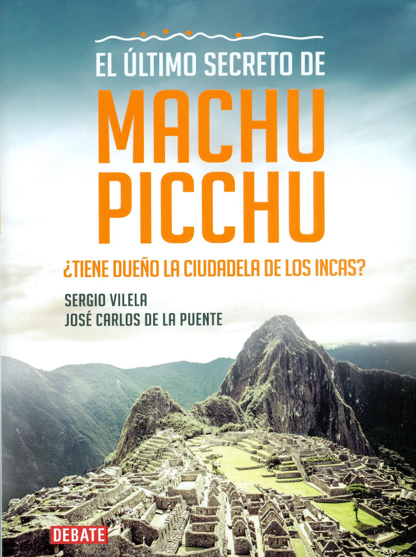 EL ÚLTIMO SECRETO DE MACHU PICCHU EBOOK | SERGIO VILELA | Descargar ...