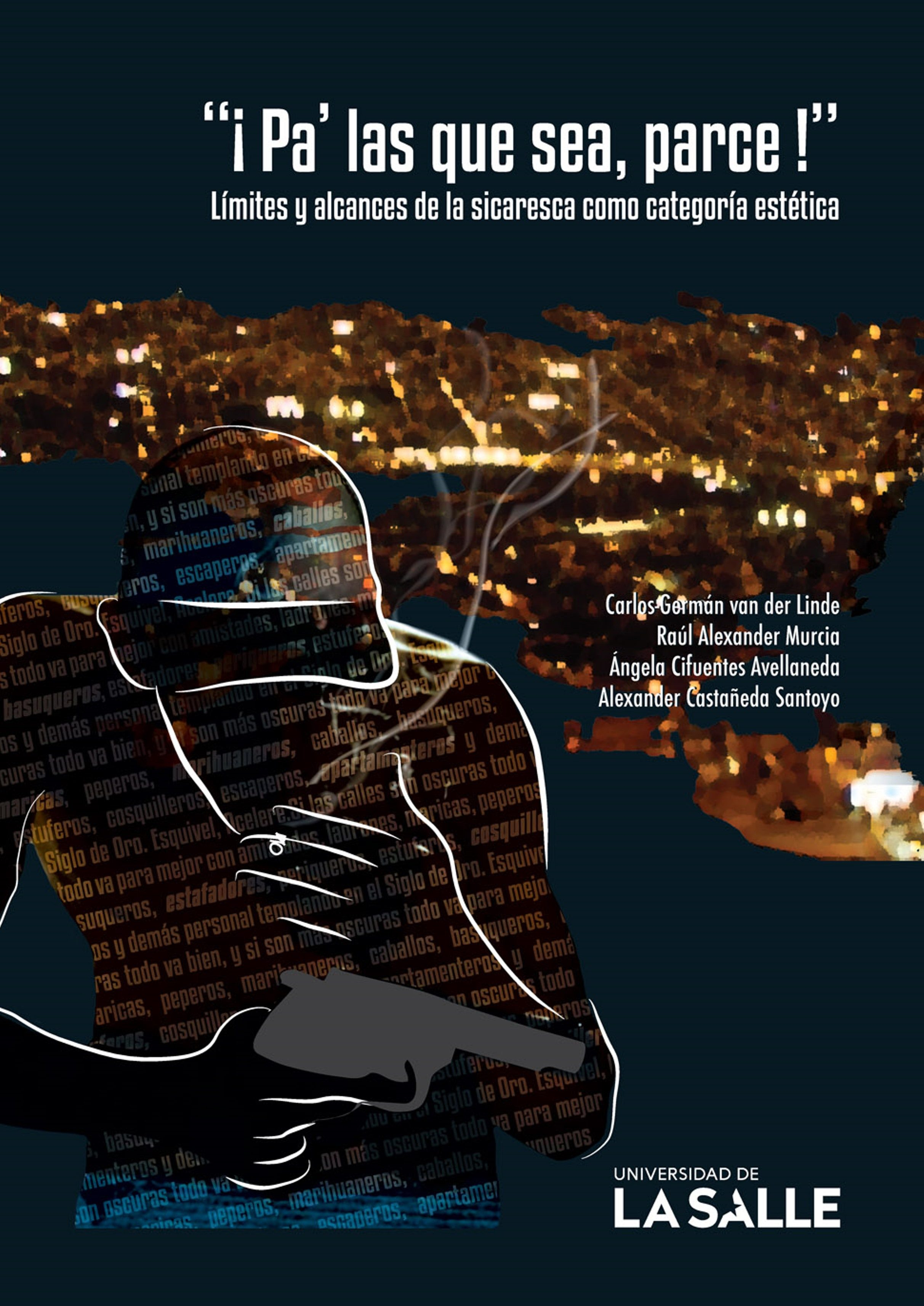 """""""¡pa´ las que sea, parce!"""" (ebook)-carlos van der linde-raúl murcia-ángela cifuentes-9789588844480"""