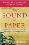 Sound Of Paper por Julia Cameron