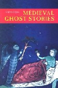 Medieval Ghost Stories : An Anthology Of Miracles, Marvels And Pr Odigies por Andrew Joynes Gratis