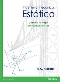 ingeniería mecánica estática, para cursos con enfoque por compete ncias-r.c. hibbeler-9786073225090
