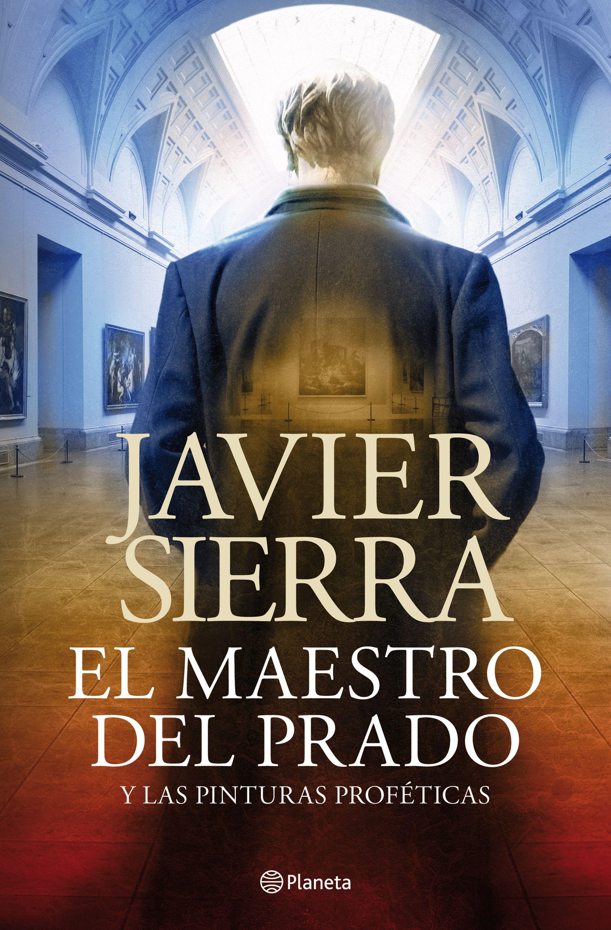el maestro del prado-javier sierra-9788408030690