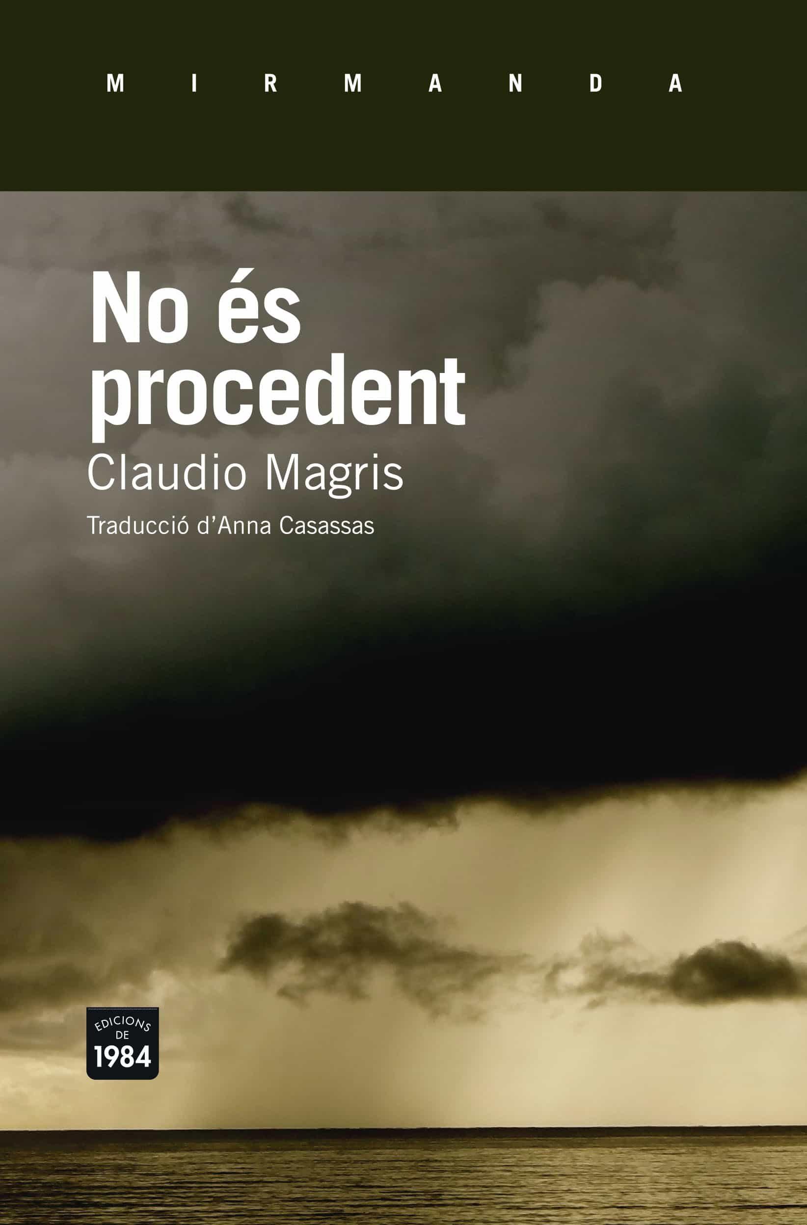 no és procedent-claudio magris-9788415835790