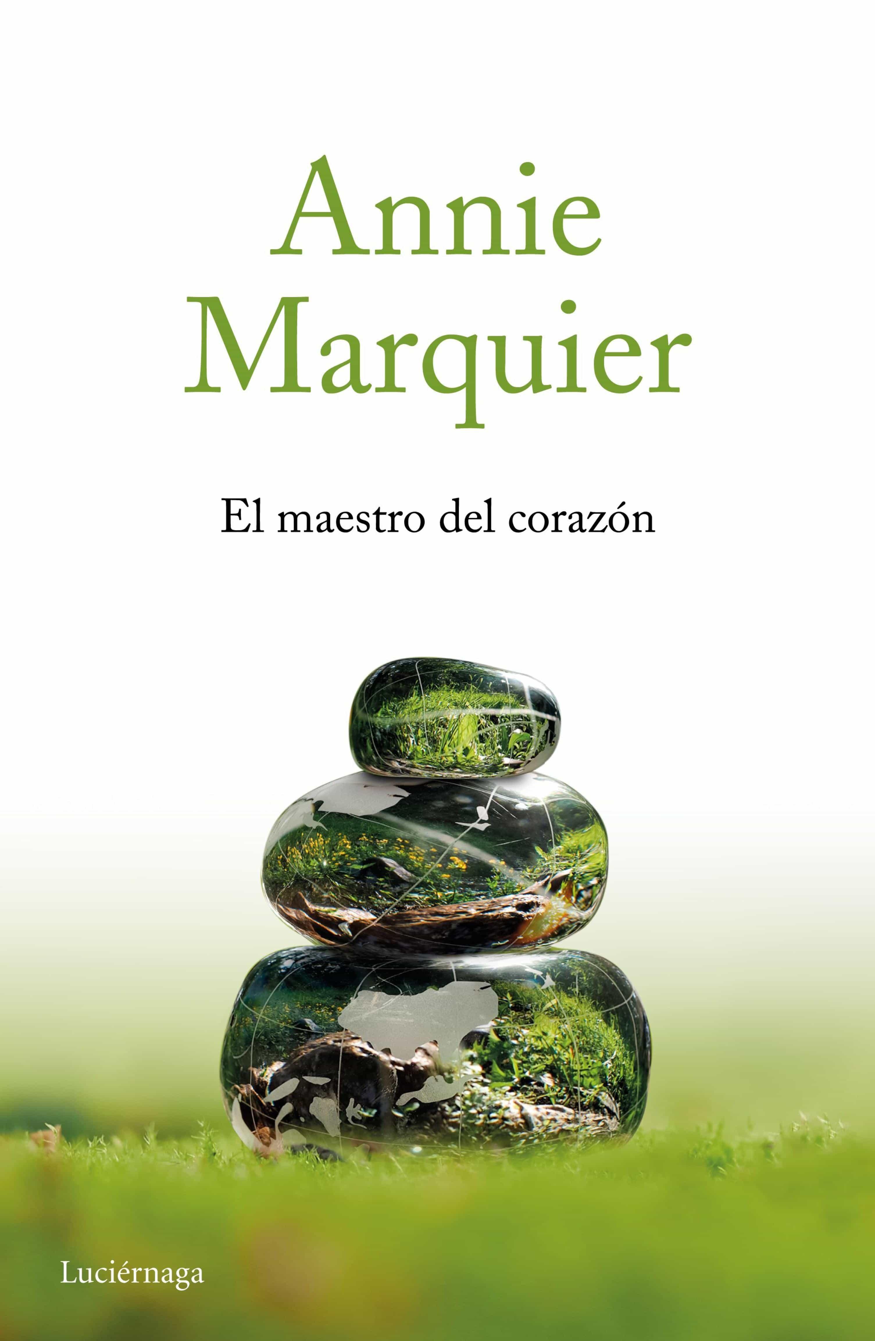El Maestro Del Corazón   por Annie Marquier