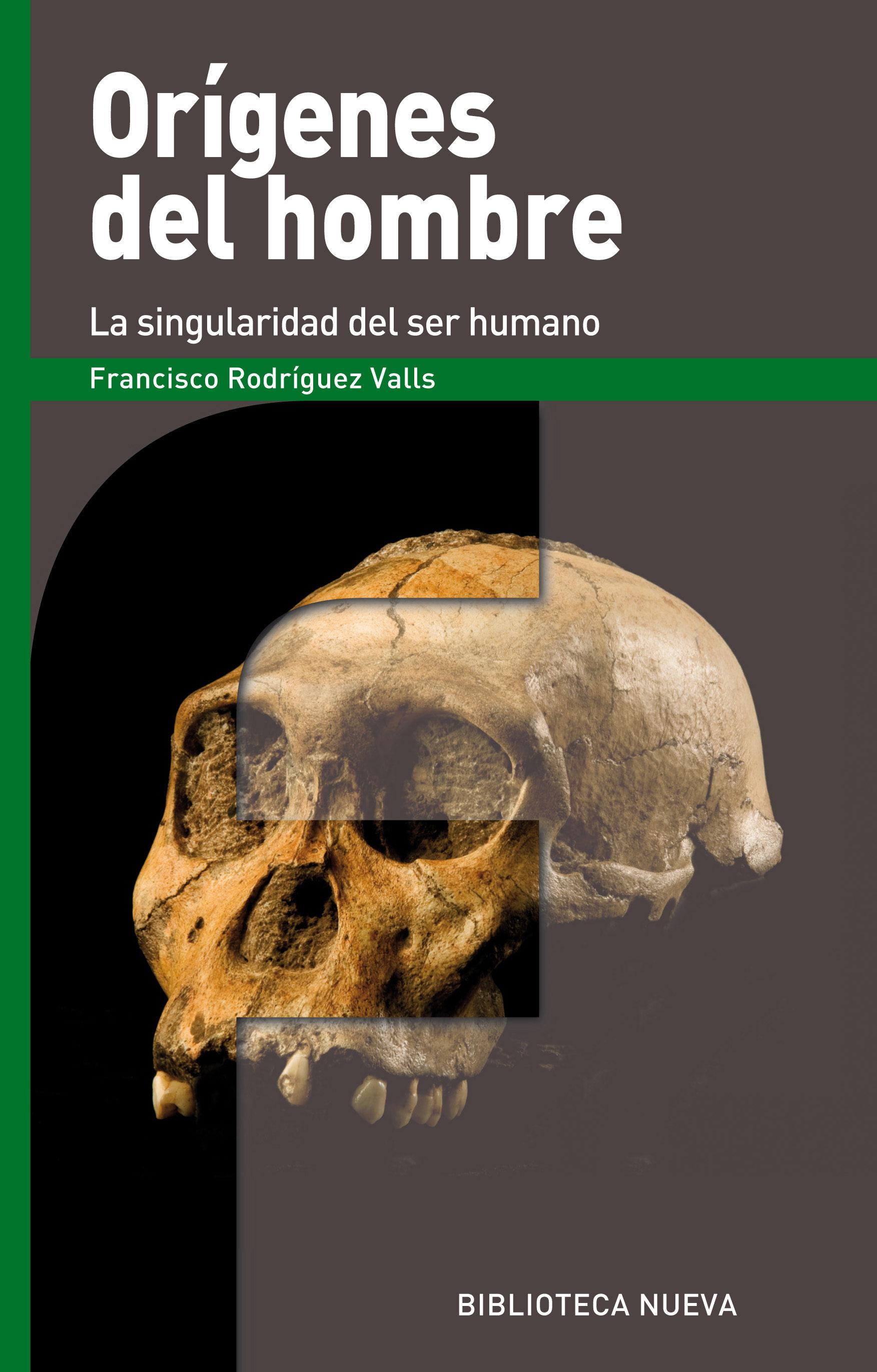 Orígenes Del Hombre por Francisco Rodriguez Valls