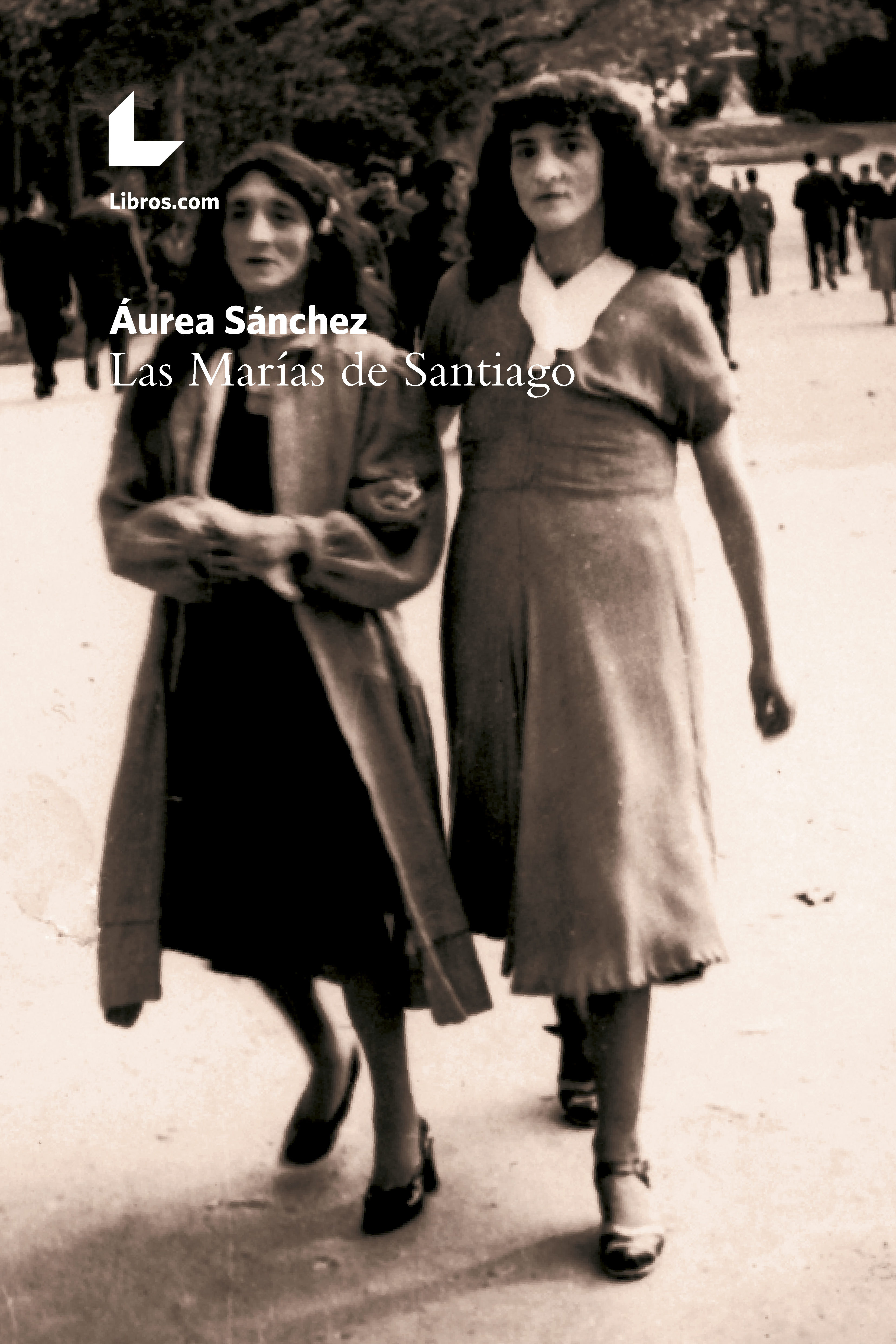 Las Marías De Santiago   por Aurea Sanchez