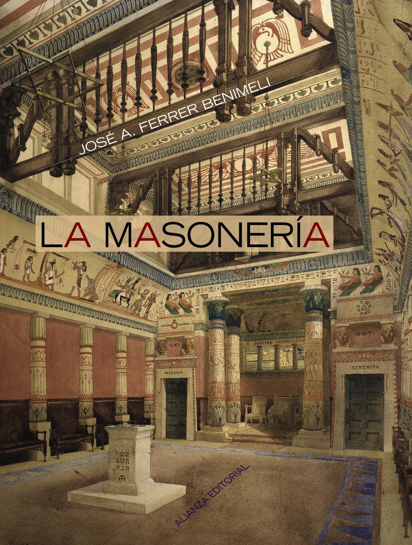 La Masoneria por Jose Antonio Ferrer Benimeli