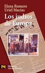 Los Judios En Europa: Un Legado De 2000 Años por Elena Romero;                                                                                    Uriel Macias epub