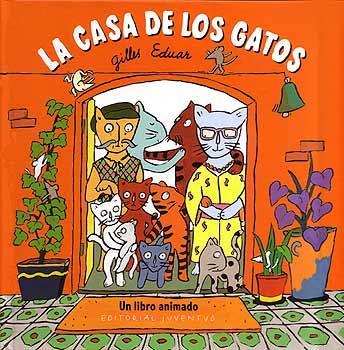 La Casa De Los Gatos por Gilles Eduar Gratis