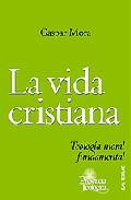 La Vida Cristiana por Gaspar Mora epub