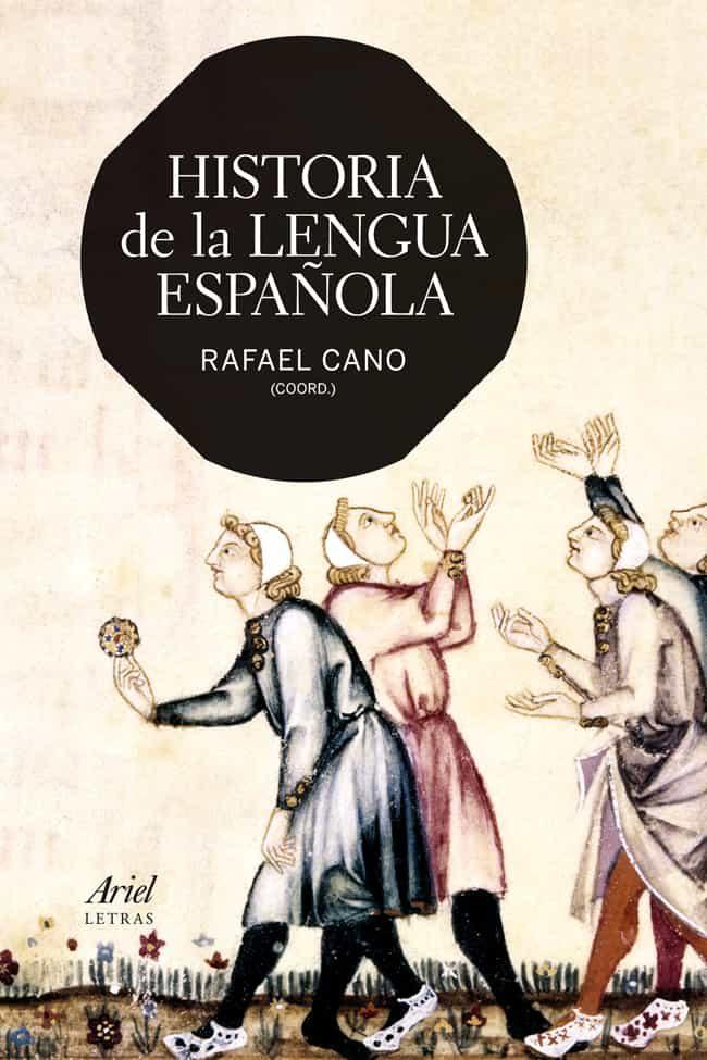 historia de la lengua española-rafael cano-9788434407190