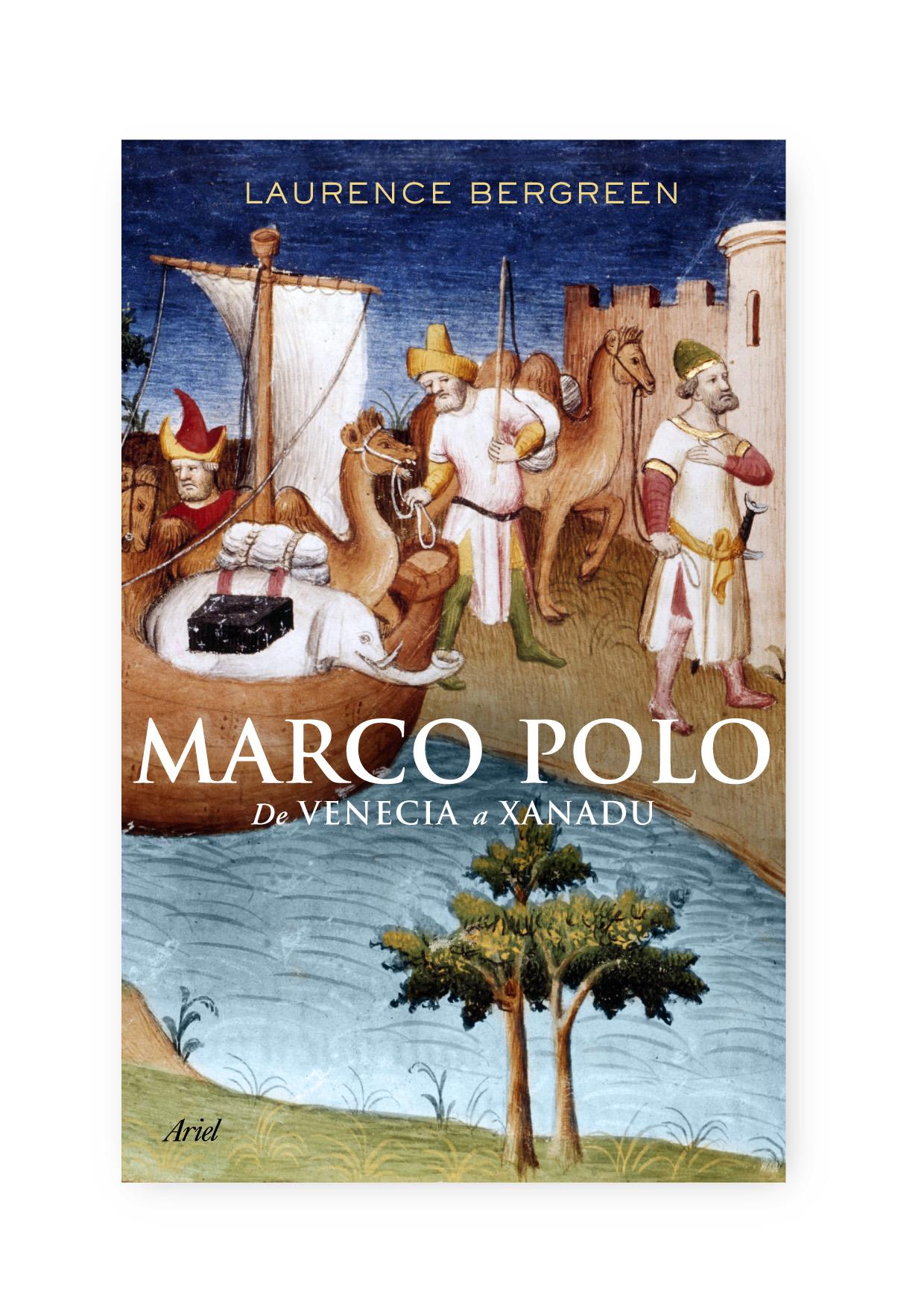 MARCO POLO: DE VENECIA A XANADU | LAURENCE BERGREEN | Comprar libro ...