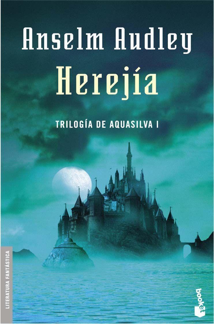 Herejia (trilogia Aquasilva 1) por Anselm Audley