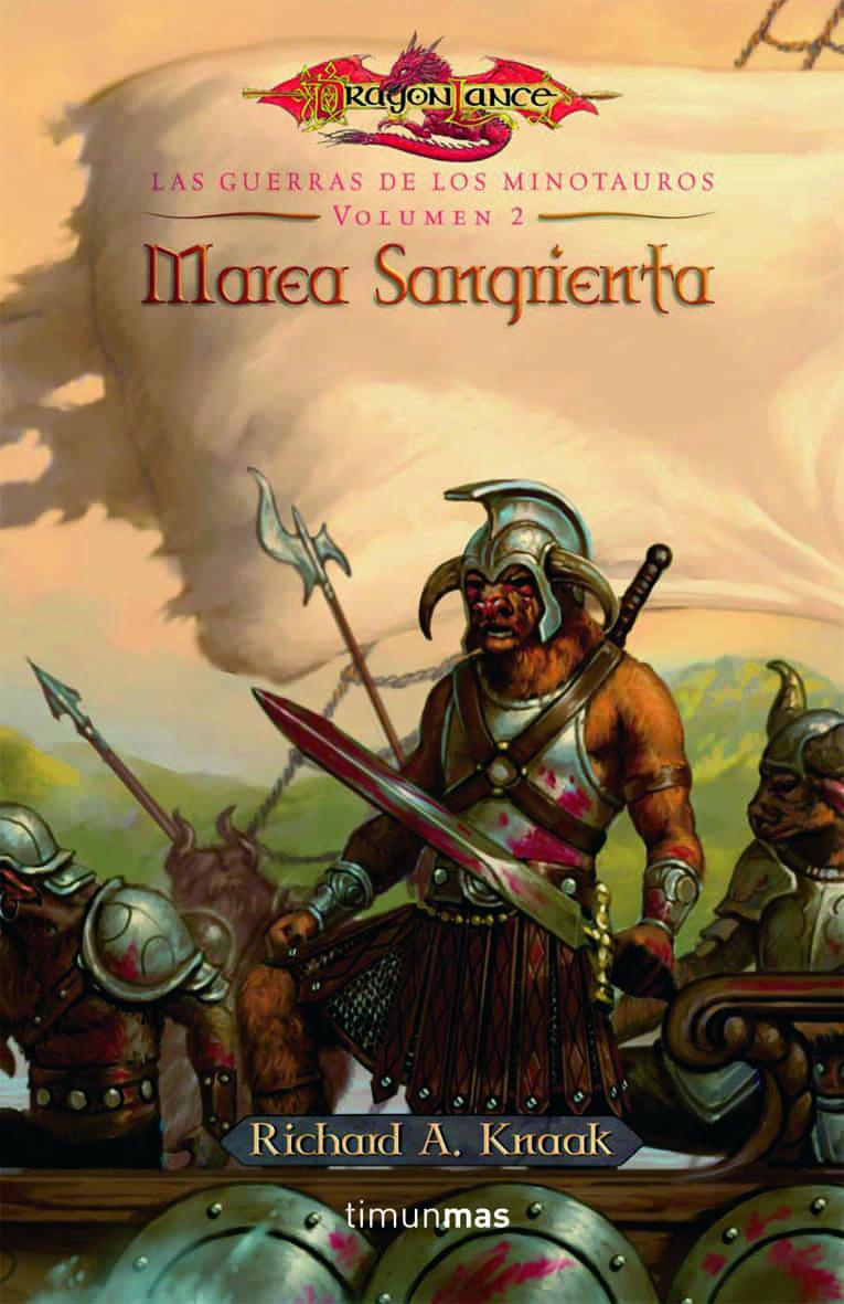 Marea Sangrienta (dragonlance: Las Guerras De Los Minotauros 2) por Richard A. Knaak epub