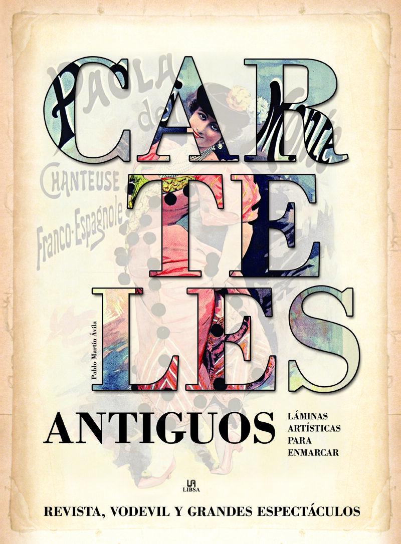 CARTELES ANTIGUOS: REVISTA, VODEVIL Y GRANDES ESPECTACULOS | PABLO ...