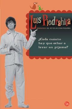 ¿cada Cuanto Hay Que Echar A Lavar Un Pijama? por Luis Piedrahita epub