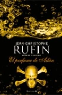 El Perfume De Adan por Jean-christophe Rufin Gratis