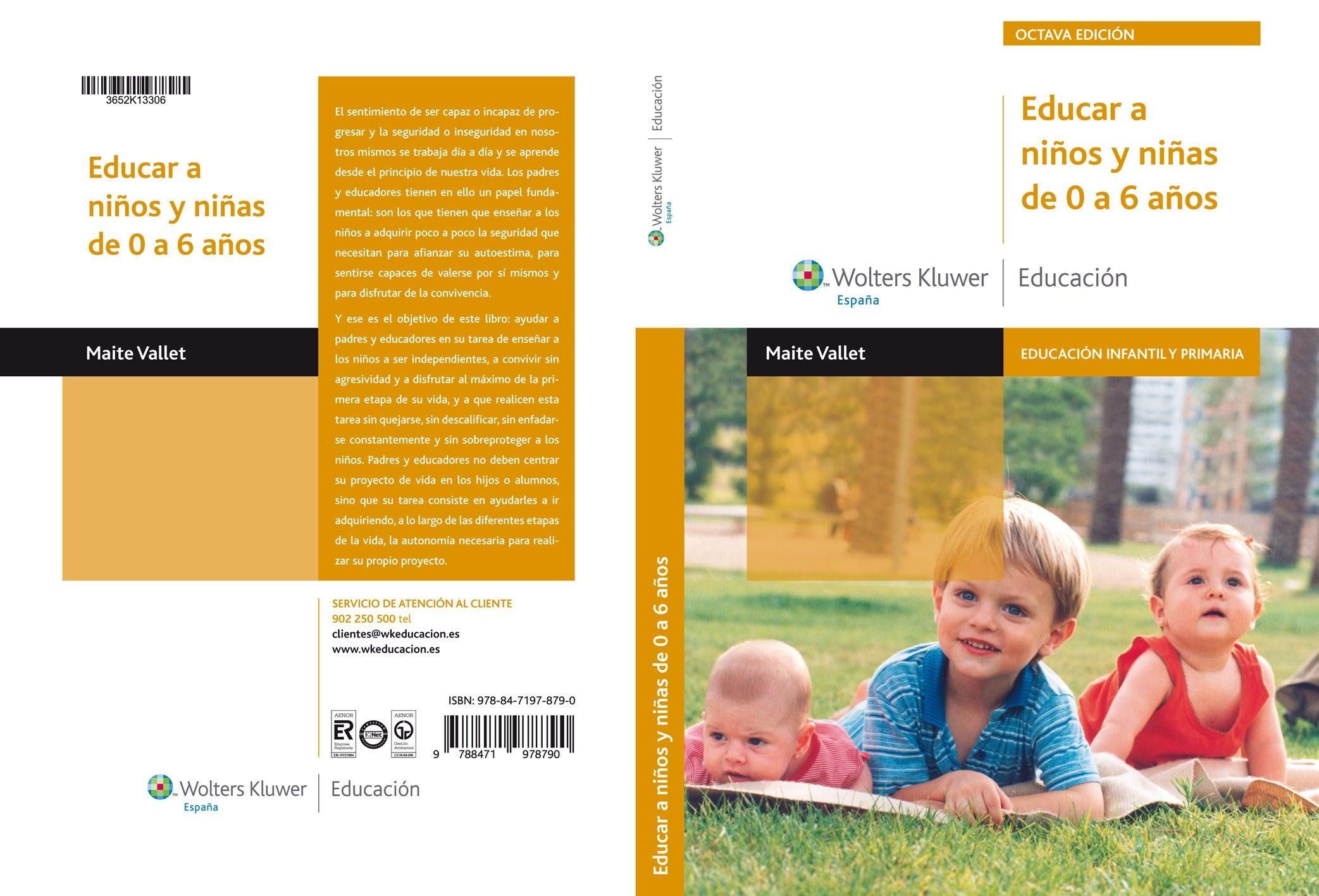 Educar A Niños Y Niñas De 0 A 6 Años (7ª Edicion) por Maite Vallet