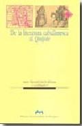 De La Literatura Caballeresca Al Quijote por Juan M. Cacho Blecua epub