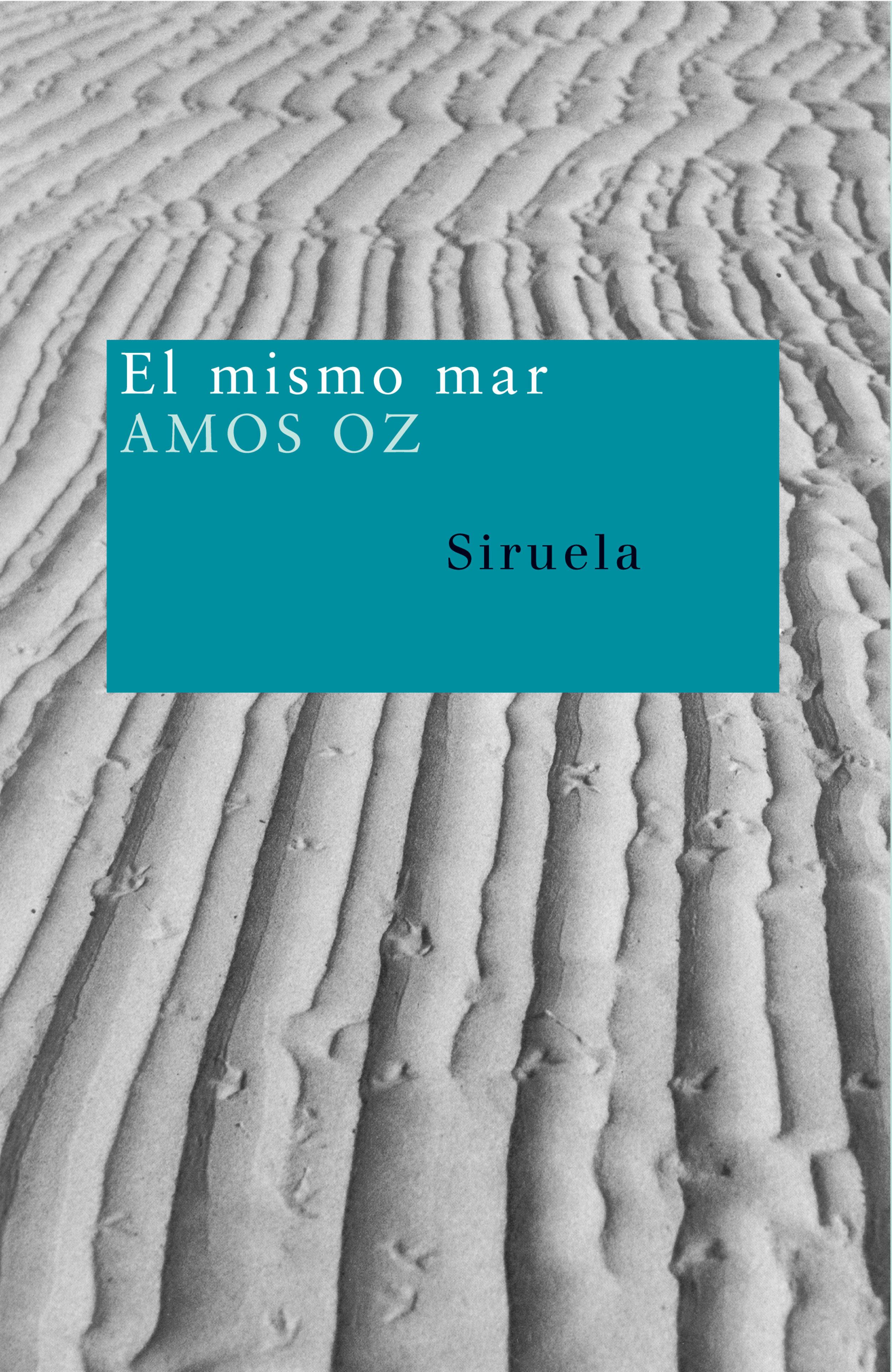 El Mismo Mar por Amos Oz