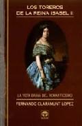 Los Toreros De La Reina Isabel Ii:la Breta Brava Del Romanticismo por Fernando Claramunt Gratis