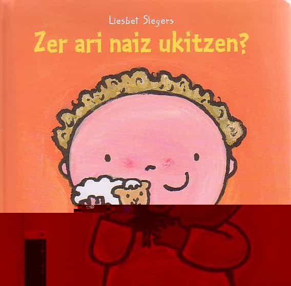 Zer Ari Naiz Ukitzen? por Liesbet Slegers