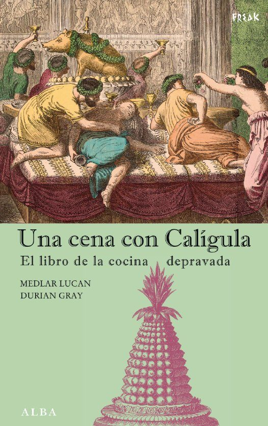 Una Cena Con Caligula por Medlar Lucan;                                                                                    Durian Gray epub