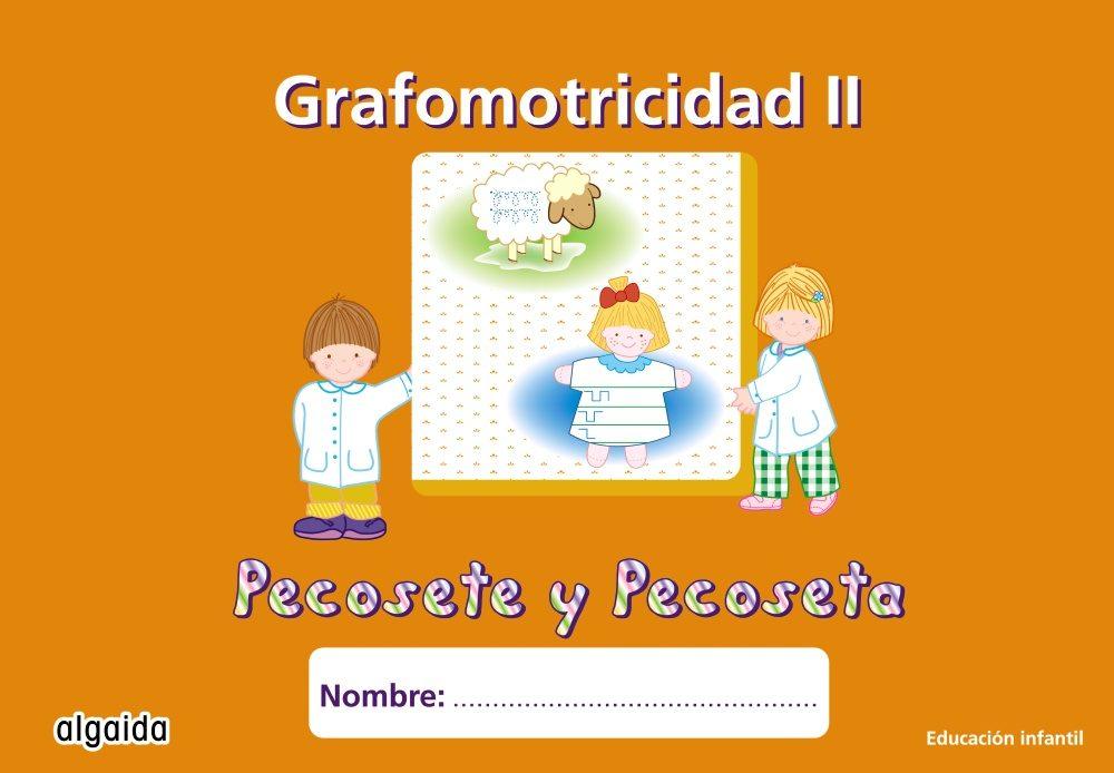 Nuevo Pecosete Y Pecoseta: Grafomotricidad 2, Educacion Infantil (3-5 Años) por Maria Dolores Campuzano Valiente Gratis