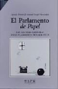 El Parlamento De Papel: Las Revistas Españolas En La Transicion D Emocraticas (o.c.) (2 Vols.) por Manuel Angel Menendez