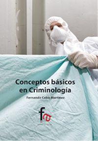Conceptos Basicos De Criminologia por Fernando Cobo Martinez