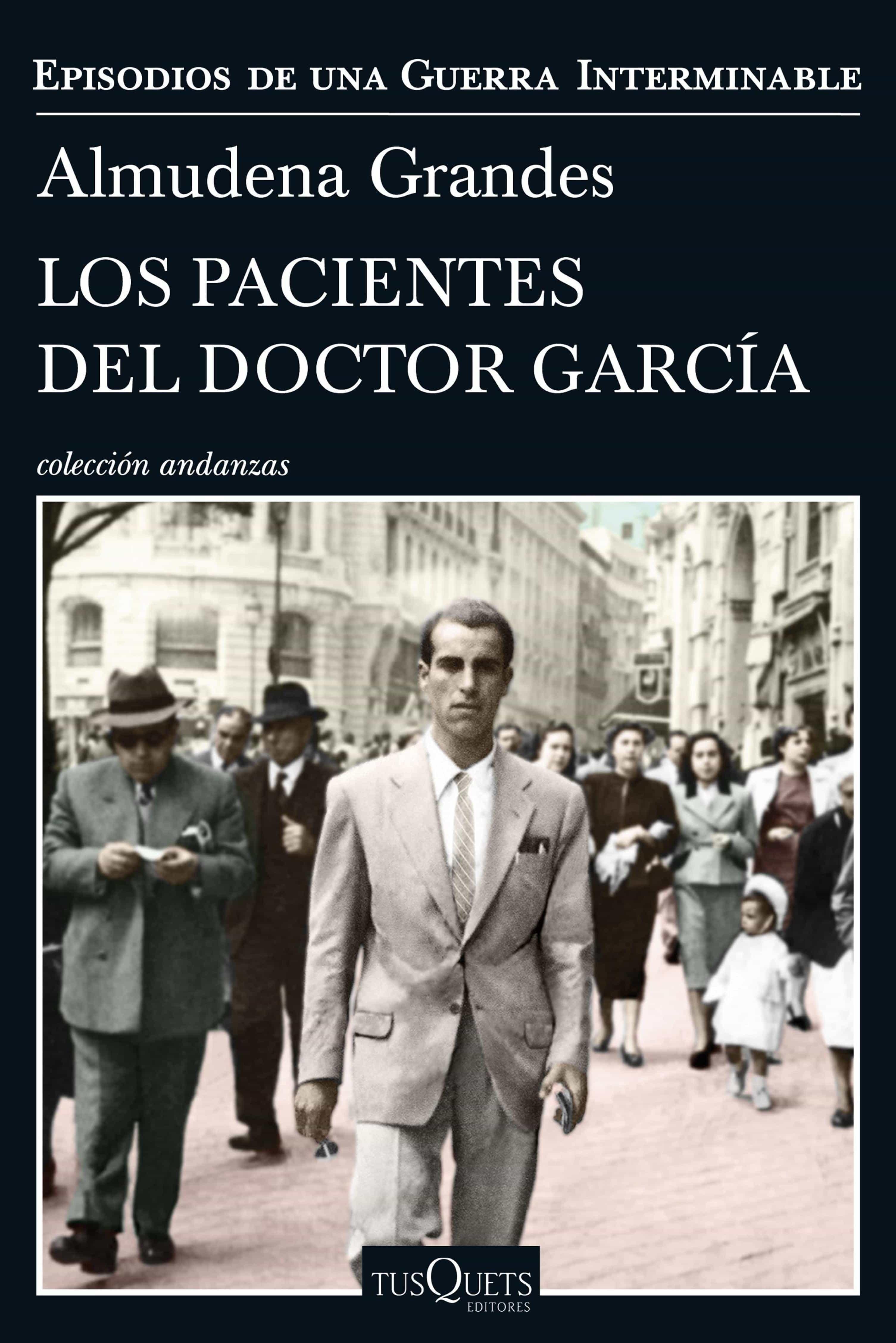 los pacientes del doctor garcía (ebook)-almudena grandes-9788490664490
