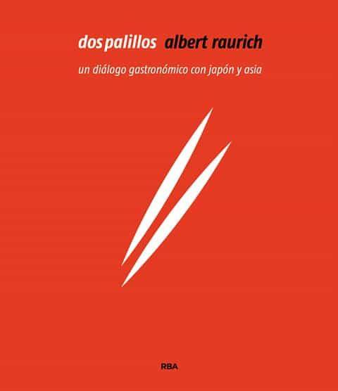 Dos Palillos por Albert Raurich