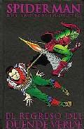 Spiderman: Los Imprescindibles Nº 6: El Regreso Del Duende Verde por Gil Kane;                                                                                    Stan Lee epub