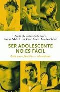 Ser Adolescente No Es Facil por Ignacio Avellanosa