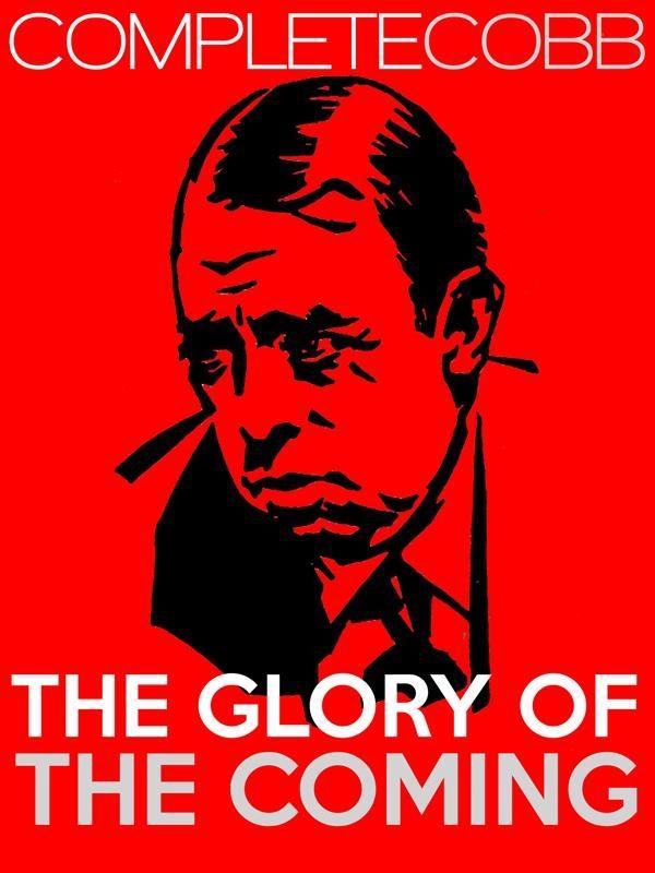 The Glory Of The Coming Descarga gratuita de libros electrónicos en electrónica