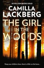 the girl in the woods camilla lackberg 9780008288600