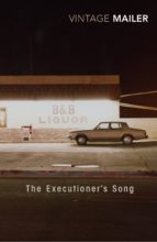 the executioner s song norman mailer 9780099688600